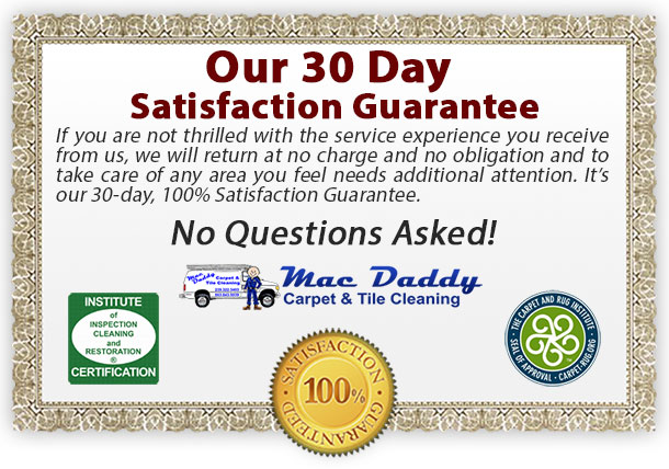 carpet cleaning guarantee - Mac Daddy Carpet Cleaning - Fort Myers - Labelle, FL